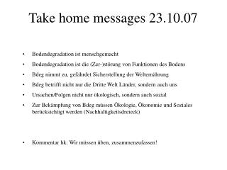 Take home messages 23.10.07