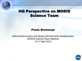 HQ Perspective on MODIS Science Team