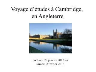 Voyage d��tudes � Cambridge,  en Angleterre