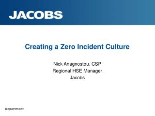 Creating a Zero Incident Culture
