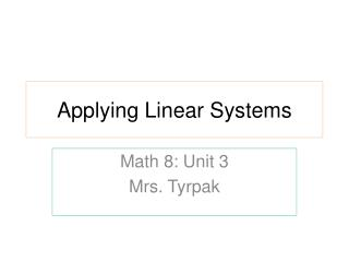 Applying Linear Systems
