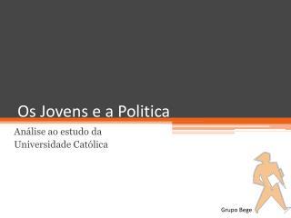 Os Jovens e a Politica