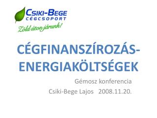 CÉGFINANSZÍROZÁS-ENERGIAKÖLTSÉGEK