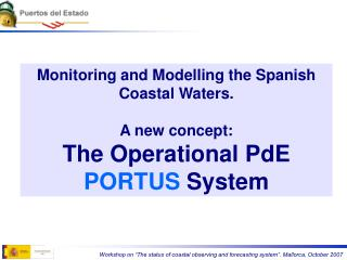 Monitoring and Modelling the Spanish Coastal Waters.  A new concept: