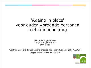 'Ageing in place'  voor ouder wordende personen met een beperking