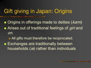 Gift giving in Japan: Origins