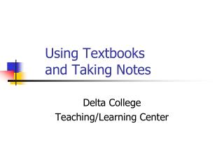 Using Textbooks and Taking Notes
