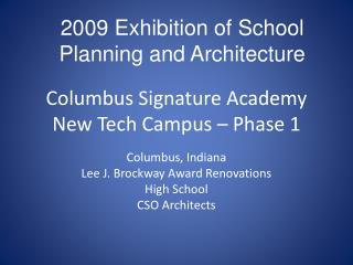 Columbus Signature Academy New Tech Campus – Phase 1