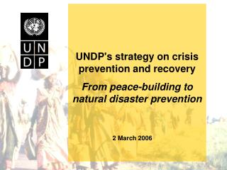 UNDP's strategy on crisis prevention and recovery