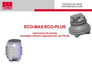 ECO-MAX/ECO-PLUS