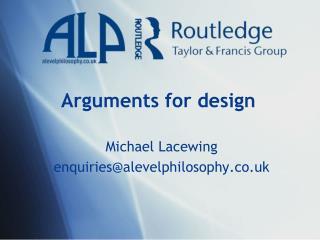 Arguments for design