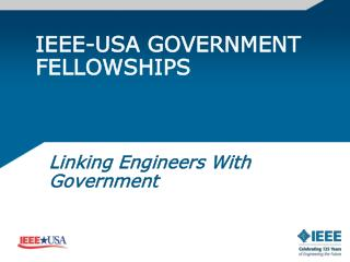 IEEE-USA GOVERNMENT FELLOWSHIPS