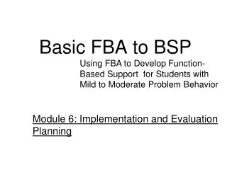 Basic FBA to BSP
