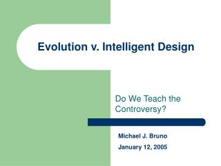 Evolution v. Intelligent Design