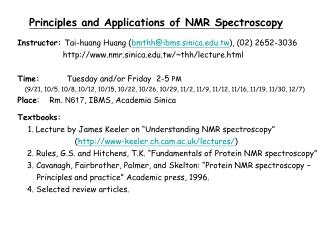 Principles and Applications of NMR Spectroscopy