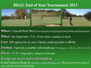 BEGL End of Year Tournament 2013