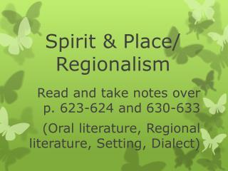 Spirit & Place/ Regionalism