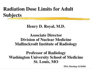 Radiation Dose Limits for Adult Subjects