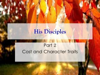 His Disciples