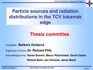 Particle sources and radiation distributions in the TCV tokamak edge