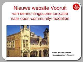 Nieuwe website Vooruit van eenrichtingscommunicatie naar open-community-modellen