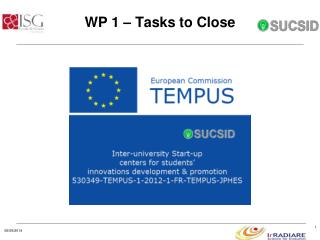 WP 1 – Tasks to Close