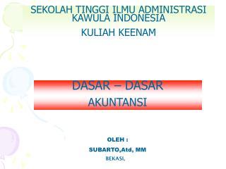 SEKOLAH TINGGI ILMU ADMINISTRASI KAWULA INDONESIA KULIAH KEENAM