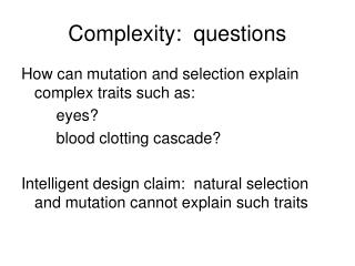 Complexity:  questions