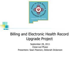 Billing and Electronic Health Record Upgrade Project