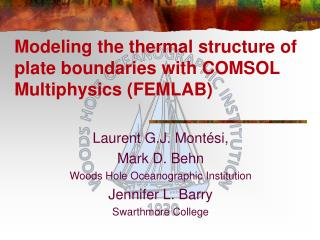 Modeling the thermal structure of plate boundaries with COMSOL Multiphysics (FEMLAB)