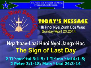 Nqa'haav-Laai Hnoi Nyei Jangx-Hoc The Sign of Last Day