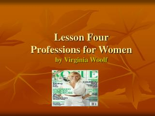 Lesson Four Professions for Women by Virginia Woolf