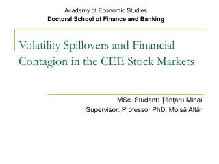 Volatility Spillovers and Financial Contagion in the CEE Stock Markets