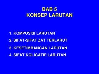 BAB 5 KONSEP LARUTAN