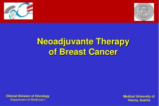 Neoadjuvante Therapy of Breast Cancer