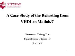 A Case Study of the Rehosting from VHDL to Matlab/C