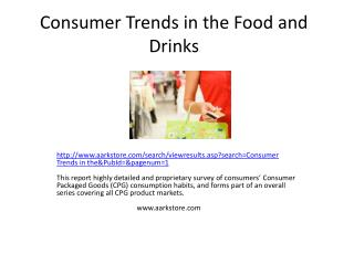 Consumer Trends in the Food and Drinks Market