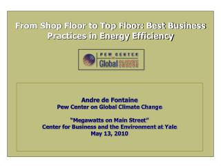 From Shop Floor to Top Floor: Best Business Practices in Energy Efficiency