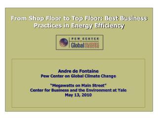 From Shop Floor to Top Floor: Best Business Practices in Energy Efficiency