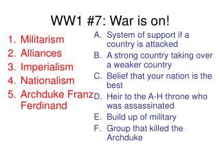 WW1 #7: War is on!