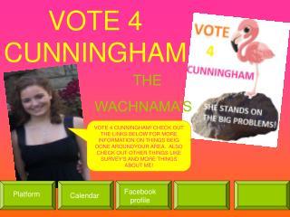 VOTE 4 CUNNINGHAM