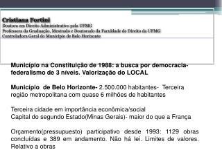 Cristiana  Fortini Doutora em Direito Administrativo pela UFMG