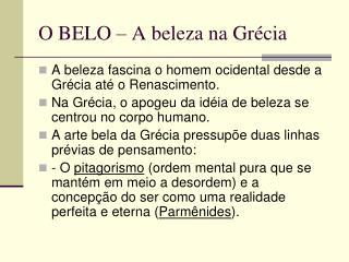 O BELO – A beleza na Grécia