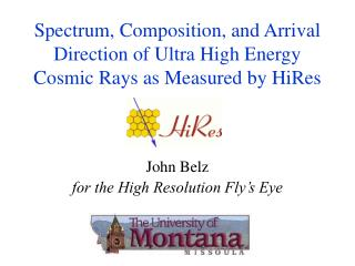 Spectrum, Composition, and Arrival Direction of Ultra High Energy Cosmic Rays as Measured by HiRes