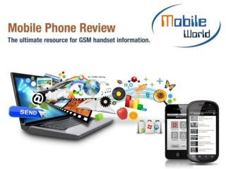 Mobile World-The ultimate resource for Mobile handset