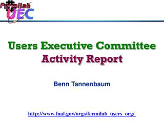 Users Executive Committee Activity Report