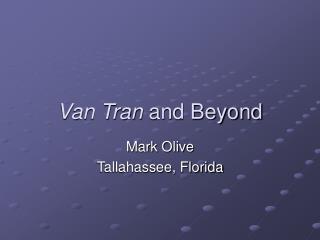 Van Tran  and Beyond
