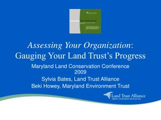 Assessing Your Organization : Gauging Your Land Trust's Progress