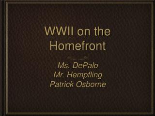 WWII on the Homefront