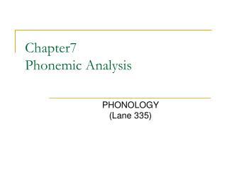 Chapter7 Phonemic Analysis